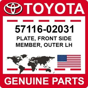 57116-02031 Toyota OEM Genuine PLATE, FRONT SIDE MEMBER, OUTER LH
