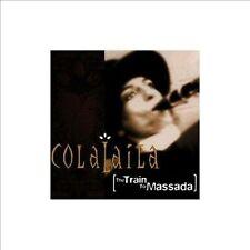 The Train to Massada by Colalaila (CD, Apr-2008, Boule)