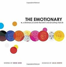 The Emotionary: A Dictionary of Words That Don't Exist for (HC) 1595148388