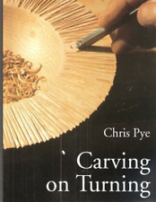 Pye-Carving On Turning  BOOK NEW