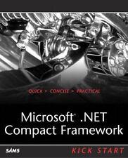 Microsoft . NET Compact Framework Kick Start by Erik Rubin and Ronnie Yates...