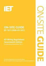 On-Site Guide BS7671:2008(2015) Wiring Regulations: Incorporating Amendment...