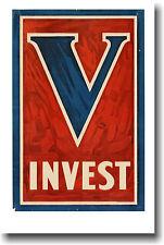 V - Invest - Vintage War Bonds WW1 Art Print NEW POSTER
