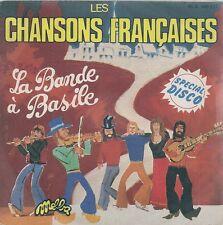 """45 TOURS / 7"""" SINGLE--LA BANDE A BASILE--LES CHANSONS FRANCAISES--1976"""