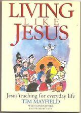 Living Like Jesus,Tim Mayfield, James Jones, Taffy Davies