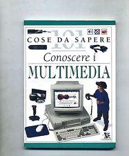 101 COSE DA SAPERE # CONOSCERE I MULTIMEDIA # Edizioni Calderini 1997