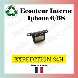 ÉCOUTEUR INTERNE IPHONE 6 ou 6S (HAUT PARLEUR) // VENDEUR PRO FRANCAIS