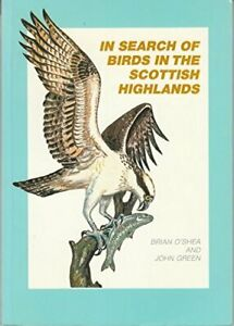 In Search of Birds in the Scottish Highlands by Green, John Paperback Book The