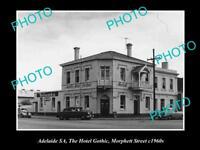 OLD HISTORIC PHOTO OF ADELAIDE SA, THE HOTEL GOTHIC, MORPHETT St c1960s