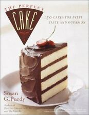 The Perfect Cake: 150 cakes for Every taste and Occasion by Purdy, Susan G.