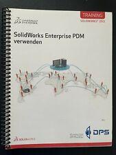 SolidWorks Enterprise PDM verwenden; Trainingshandbuch 2013