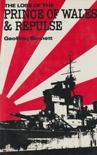 The Loss of Prince of Wales and Repulse by G. Bennett (1973) Royal Navy Pacific