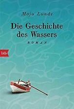 Die Geschichte des Wassers: Roman von Lunde, Maja | Buch | Zustand gut
