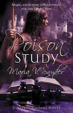 Poison Study (Book 1 in The Study Trilogy) (MIRA), Snyder, Maria V. Paperback