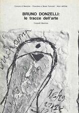 DONZELLI Bruno, Le tracce dell'arte