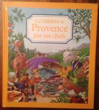 La cuisine de Provence par ses chefs