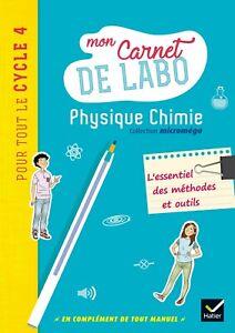 Microméga Physique-Chimie Cycle 4 Éd. 2017 — C Daujean Hatier Mon carnet de labo