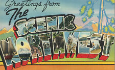 """Large Letter Postcard,""""Greetings From the Scenic Northwest"""",Linen,Used,1948"""