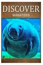 Manatees - Discover : Early Reader's Wildlife Photography Book by Discover.