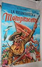 LA RICONQUISTA DI MOMPRACEM Emilio Salgari Lucchi 1970 Sandokan Pirati Narrativa