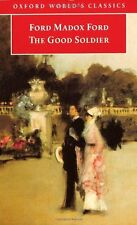The Good Soldier: A Tale of Passion (Oxford World's Classics),Ford Madox Ford,