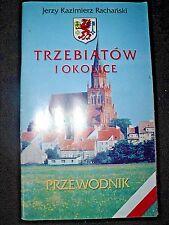 TRZEBIATÓW I OKOLICE - RACHAŃSKI, 1999, POLISH BOOK, KSIĄŻKA ___________