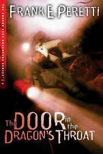 The Door in the Dragon's Throat by Frank E. Peretti (Paperback, 2004)