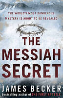 The Messiah Secret by James Becker, Acceptable Used Book (Paperback) FREE & FAST