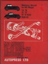 MG MIDGET TA,TB,TC,TD,TF,TF 1500 SERIES,AUTOBOOKS WORKSHOP MANUAL 1936-1955