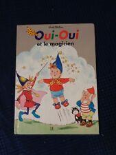 livre enfant oui oui et le magicien enid blyton hachette 1994