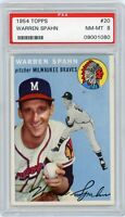 1954 TOPPS WARREN SPAHN # 20 PSA 8 NM-MT MINT Milwaukee Braves HOF Pitcher