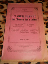 Les anémies vermineuses chez l'homme et chez les animaux - 1938