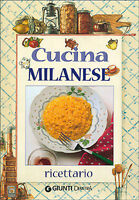 Cucina milanese. Ricettario - E. Pigozzi - Libro nuovo in offerta!
