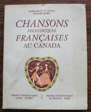 Chansons folkloriques françaises au Canada - M. & R. d'Harcourt - 1956