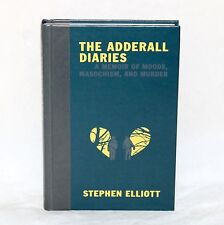 book STEPHEN ELLIOTT The Adderall Diaries SIGNED 1st Ed autographed