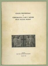 Collegi professionali e corporazioni d'arti e mestieri della vecchia Milano