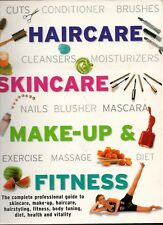 Professional Guide to Skincare, Make-Up, Haircare & Styling, Fitness Diet & More