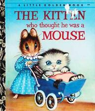 THE KITTEN WHO THOUGHT HE WAS A MOUSE - VINTAGE LITTLE GOLDEN BOOK LGB NORTON