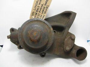 49 Lincoln Cosmopolitan 9EL Series 8-337 LH Water Pump w/ Wide Belt Pulley NORS