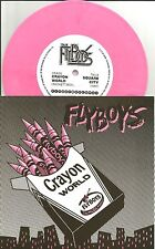 FLYBOYS Crayon World 2010 USA ULTRA LIMITED reissue PINK Vinyl 7 INCH USA MINT