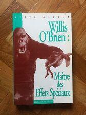 WILLIS O'BRIEN MAITRE DES EFFETS SPECIAUX STEVE ARCHER TBE (B34)