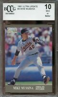 1991 ultra update #4 MIKE MUSSINA baltimore orioles rookie card BGS BCCG 10