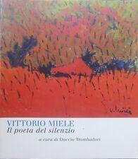 Vittorio Miele: il poeta del silenzio. Mostra tenuta a Boville Ernica nel 2000 n
