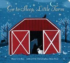 Go to Sleep, Little Farm by Mary Lyn Ray