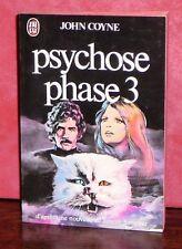 John Coyne - Psychose phase 3