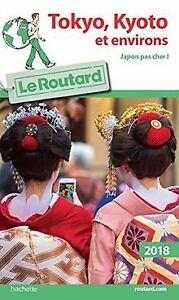 Guide du Routard Tokyo-Kyoto et environs 2018 de Collectif | Livre | état bon