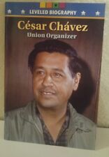 CESAR CHAVEZ BIOGRAPHY Union MCRAW HILL ON LEVELED READER 5TH GRADE 5 HISTORY