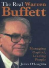 The Real Warren Buffett: Managing Capital, Leading People,James O'Loughlin