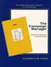 Campaign Manager: Running & Winning Local Elections