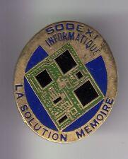 RARE PINS PIN'S .. INFORMATIQUE COMPUTER PC CIRCUIT SODEXI MEMOIRE SOLUTION ~D2